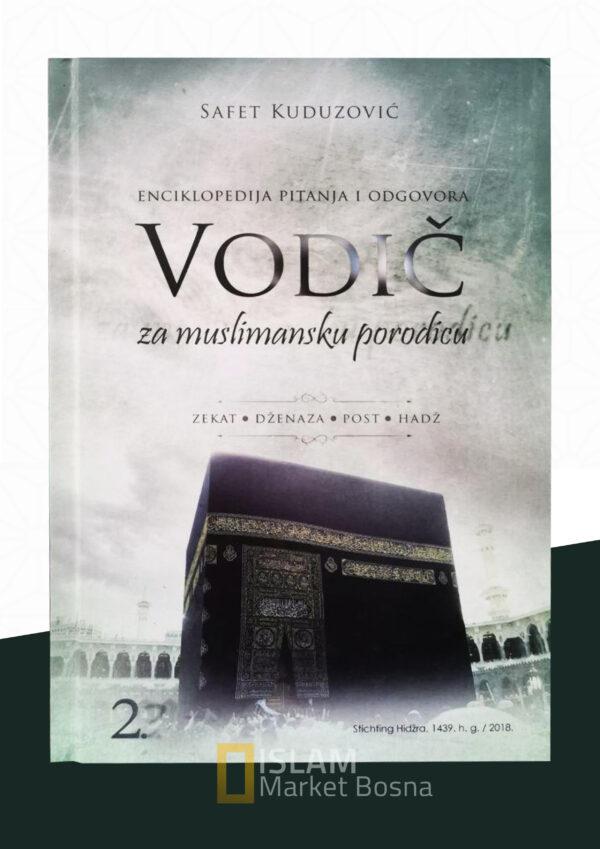 Vodič za muslimansku porodicu - 2.tom