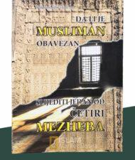 Da li je musliman obavezan slijediti jedan od četiri mezheba