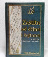 Zaštita od džina i šejtana u svjetlu Kur'ana i Sunneta